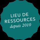 Lieu de ressource depuis 2010
